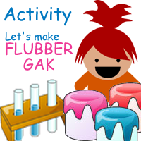 Making Flubber-Gak – Fun With Science Activities