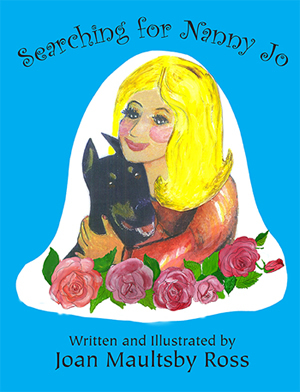 Ms Joan Publishes Childrens Book – Searching for Nanny Jo